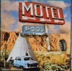 Motel, Tee pee and Pool by Dave Newman