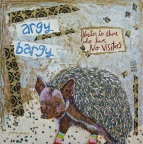 argy bargy by Yvonne Gaudet